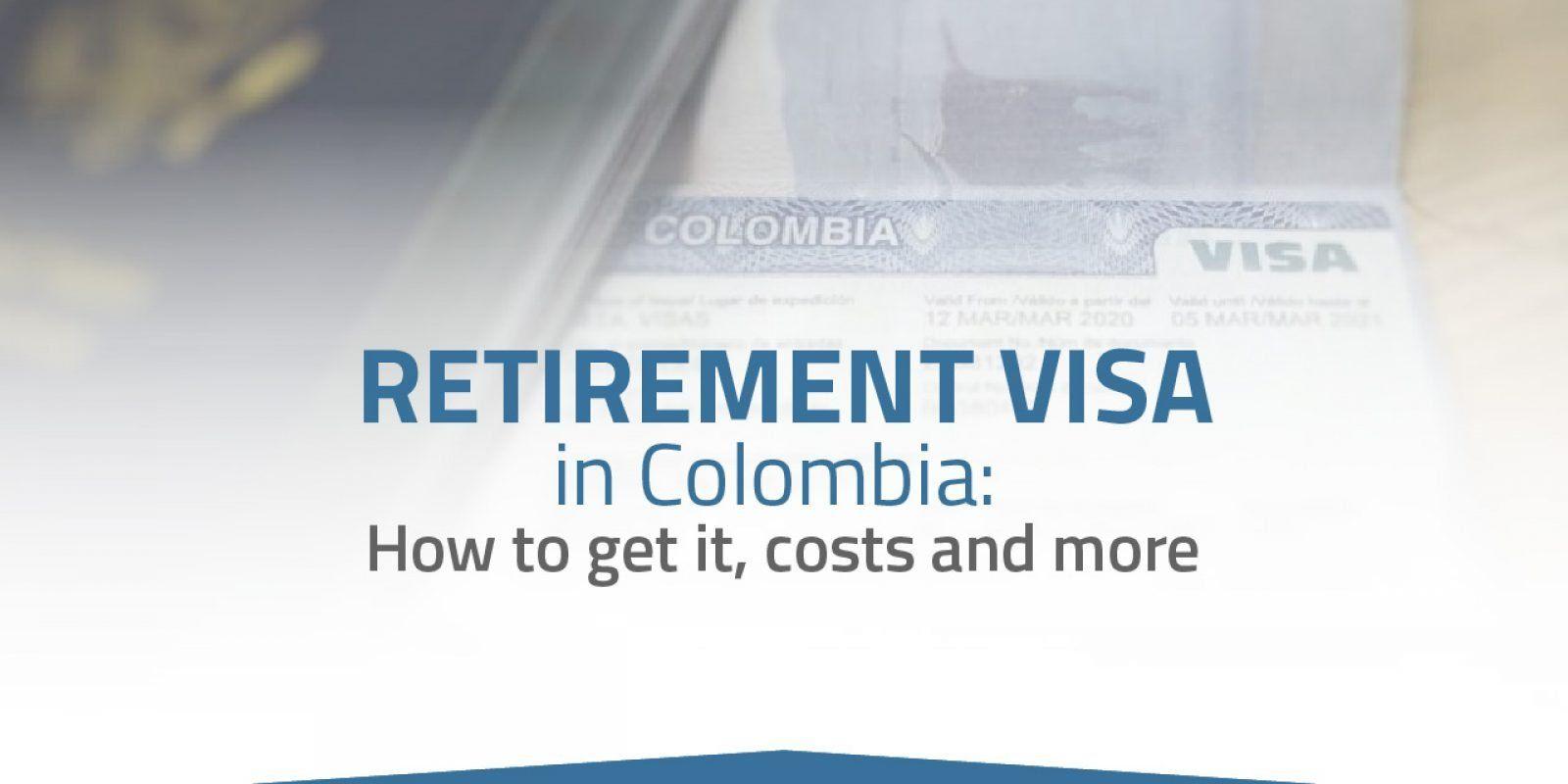colombian retirement visa